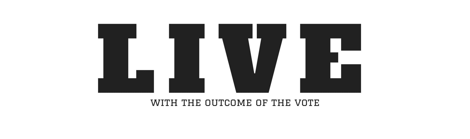 [Opinion] Live with the Outcome of the Vote